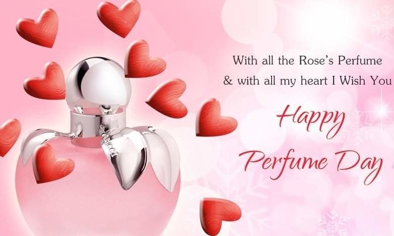 Happy Perfume Day Wishes for 2018